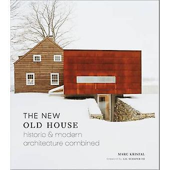 Den nya gamla hus - historiska & moderna arkitekturen kombinerade av Marc Kr