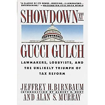 Showdown at Gucci Gulch: Lawmakers, Lobbyists, and the Unlikely Triumph of Tax Reform (Vintage)