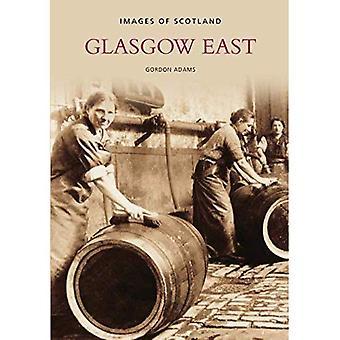 Glasgow Ost (Bilder von Schottland) (Bilder von Schottland) [illustriert]