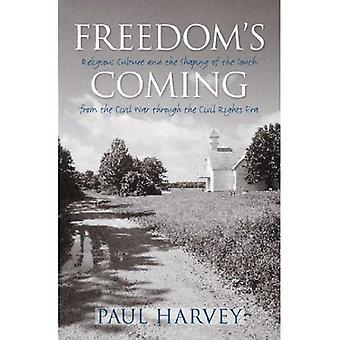 Vapauden tulossa: uskonnollista kulttuuria ja muotoiluun Etelä sisällissodan kautta Civil Rights Era