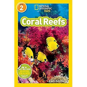 Los arrecifes de coral (lectores geográficos nacionales: nivel 2)