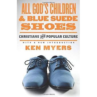 Alle Gottes Kinder und Blue Suede Shoes (Redesign): Christen und Populärkultur (Wendepunkt Christian Worldview Serie)