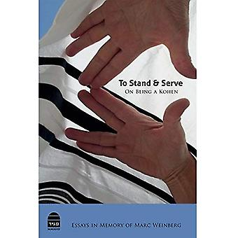 To Stand and Serve