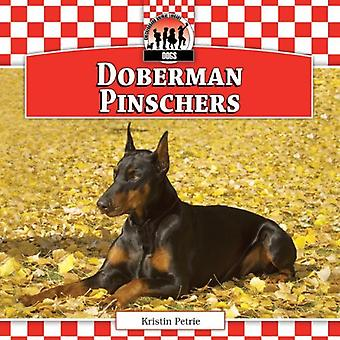 Doberman Pinschers (Checkerboard Animal Library: Dogs Set XI)