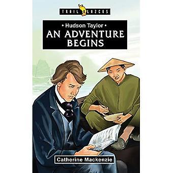 Hudson Taylor: een avontuur begint (Pioniers)