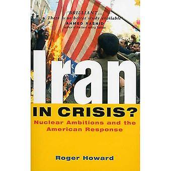 Iran in der Krise?: die Zukunft des revolutionären Regimes und die Reaktion der USA