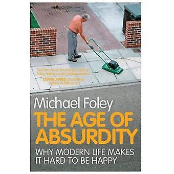 Åldern av absurditet: varför moderna liv gör det svårt att vara glad