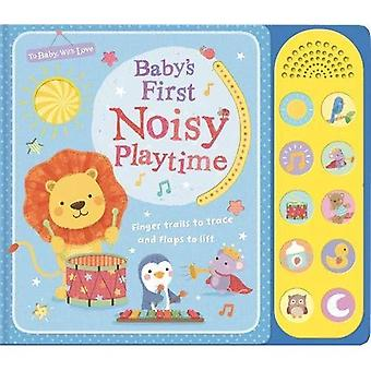 Baby's First Noisy Playtime - To Baby With Love