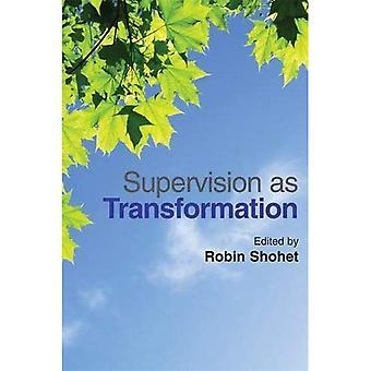 Supervision, comme la Transformation: une Passion pour l'apprentissage
