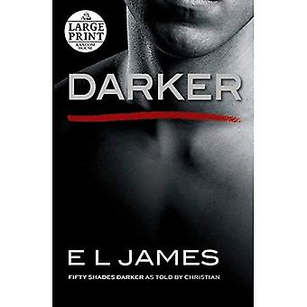 Darker: Fifty Shades Darker� as Told by Christian (Fifty Shades of Grey)