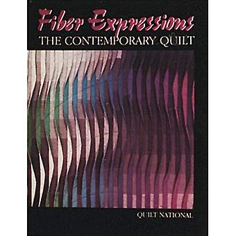 Fiber Expressions, the Contemporary Quilt: Quilt National