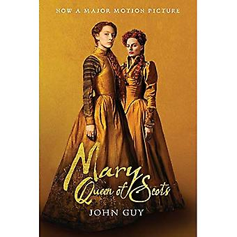 Mary Queen of Scots (Tie-In): The True Life of� Mary Stuart