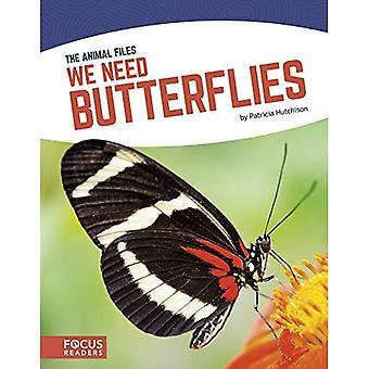 Nous avons besoin de papillons