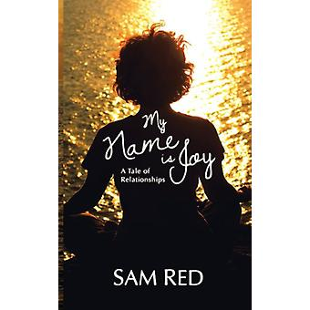 My Name Is Joy by Sam Red - 9781909593411 Book