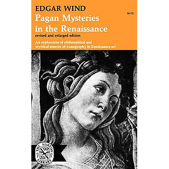 Pagan Mysteries in the Renaissance by Wind & Edgar