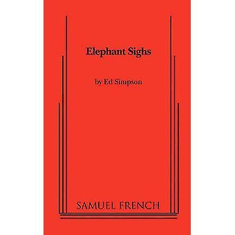 Elephant Sighs by Simpson & Ed