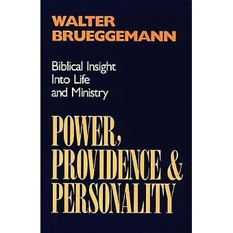 Power Providence and Personality by Brueggemann & Walter
