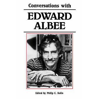 Conversations with Edward Albee by Kolin & Philip & C.