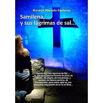 Samilena y sus lgrimas de sal... by Canteros & Horacio Marcelo