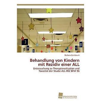 Behandlung von Kindern mit Rezidiv einer alla av Zumbaum Barbara