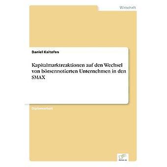 Kapitalmarktreaktionen アウフ デン Wechsel ・ フォン ・ brsennotierten 関電カルトフェン ・ ダニエルによって SMAX の