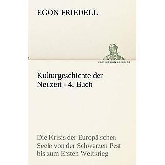 Kulturgeschichte Der Neuzeit  4. Buch by Friedell & Egon