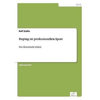 Dopage im professionellen Sport par Stolte & Ralf