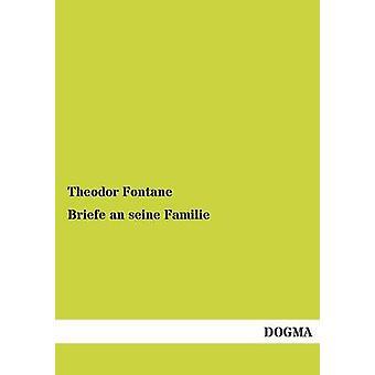 Briefe une Familie Seine par Fontane & Theodor