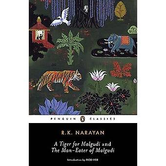 A Tiger for Malgudi and the Man-Eater of Malgudi by R K Narayan - Pic