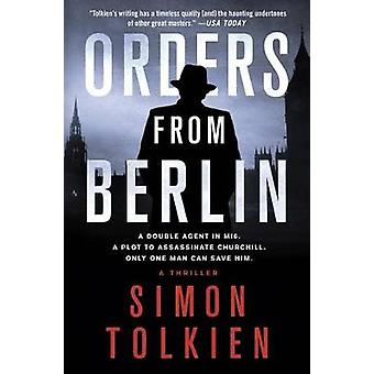 Orders from Berlin by Simon Tolkien - 9780312632144 Book