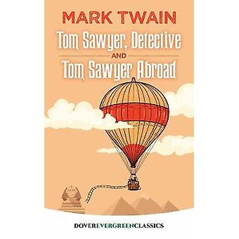 Tom Sawyer - Detective and Tom Sawyer Abroad by Mark Twain - 97804868