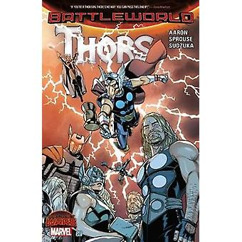 Thors by Jason Aaron - Chris Sprouse - 9780785198895 Book
