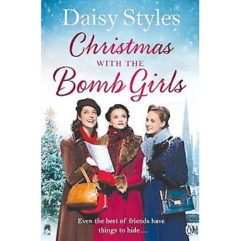 Christmas with the Bomb Girls by Daisy Styles - 9781405929806 Book