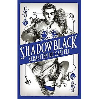 Shadowblack - Book Two in the page-turning new fantasy series by Sebas