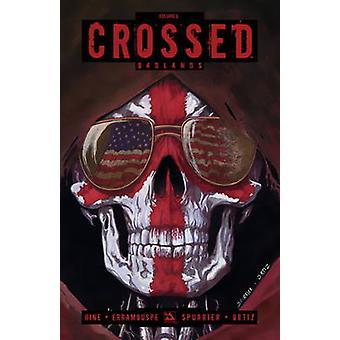 Crossed - Volume.8 by Rafael Ortiz - German Erramouspe - Gabriel Andra
