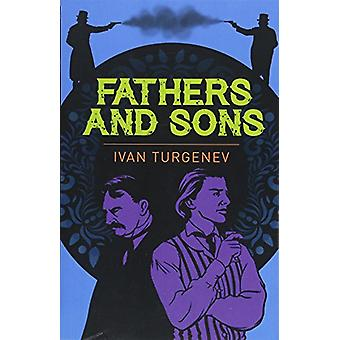 Fathers and Sons by Ivan Sergeyevich Turgenyev - 9781788283311 Book