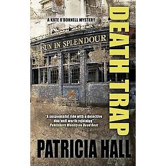 Death Trap by Patricia Hall - 9781847518330 Book