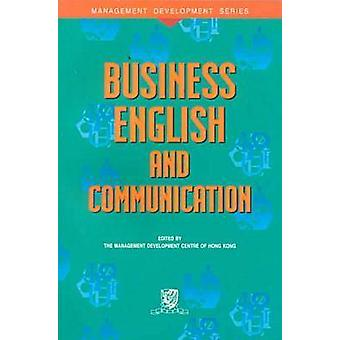 Business English and Communication by The Management Development Cent