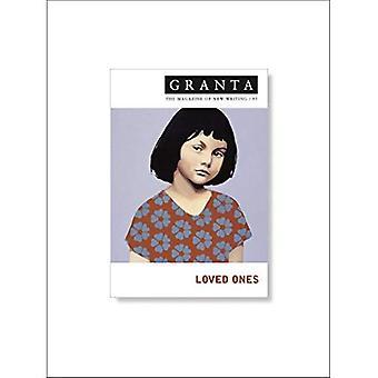 Granta 95: 95: Loved Ones (Granta: The Magazine of New Writing)