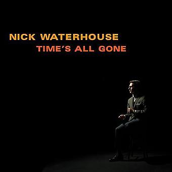 Nick Waterhouse - Time's All Gone [Vinyl] USA import