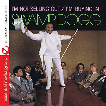 Swamp Dogg - I'm Not Selling Out / I'm Buying in [CD] USA import