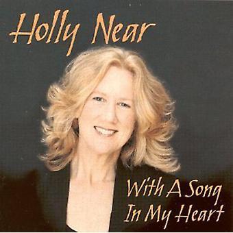 Holly nær - med en sang i My Heart [CD] USA import