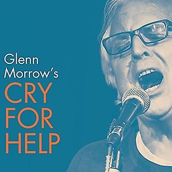 Glenn Morrow råb om hjælp - Glenn Morrow råb om hjælp [Vinyl] USA import