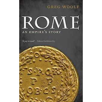 Rome - An Empire's Story by Greg Woolf - 9780199677511 Book