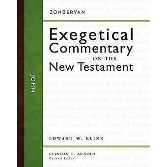 John by Edward W. Klink - Clinton E. Arnold - 9780310243601 Book