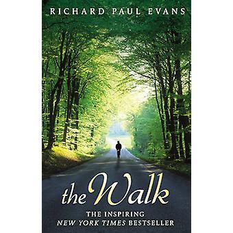 The Walk by Richard Paul Evans - 9780552164023 Book