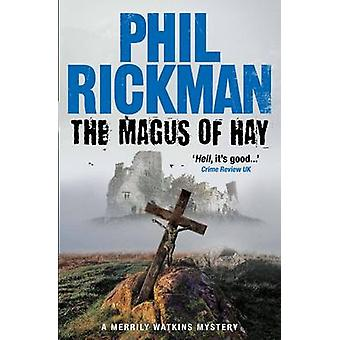 The Magus of Hay (Main) by Phil Rickman - 9780857898685 Book