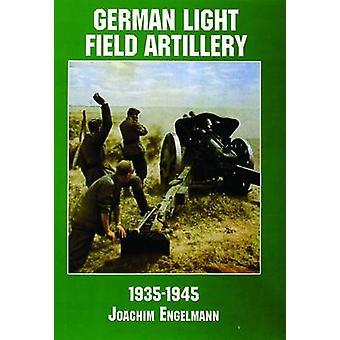Tyske lys feltet artilleri under andre VERDENSKRIG av Joachim Engelmann - D