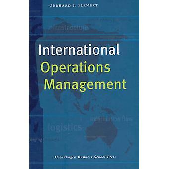 International Operations Management by Gerhard J. Plenert - 978876300