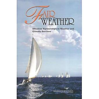 Fair Weather: Effective Partnerships in Weather and Climate Services (National Research Council)